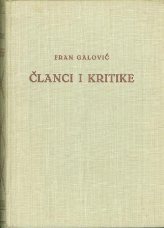 Fran Galović: ČLANCI I KRITIKE