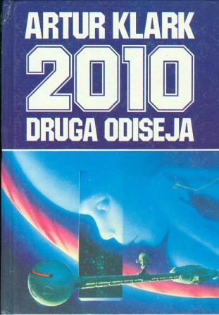 Arthur C. Clarke: 2010 - DRUGA ODISEJA