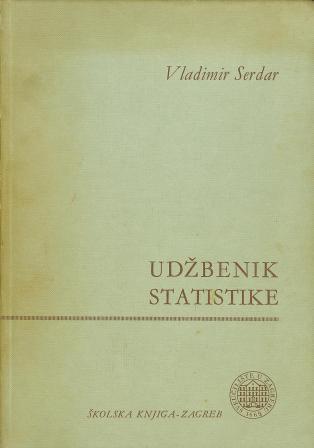 Vladimir Serdar: UDŽBENIK STATISTIKE