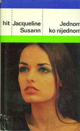 Jacqueline Susann: JEDNOM KO NIJEDNOM