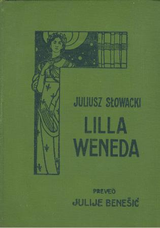 Juliusz Slowacki: LILLA WENEDA