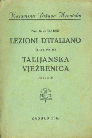 Juraj Roić: LEZIONI D'ITALIANO/TALIJANSKA VJEŽBENICA
