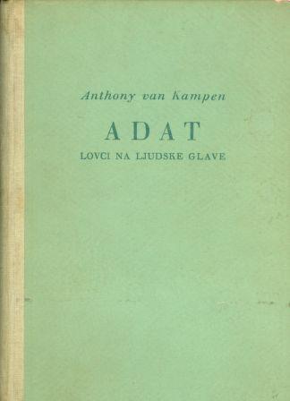 Anthony van Kampen: ADAT - LOVCI NA LJUDSKE GLAVE