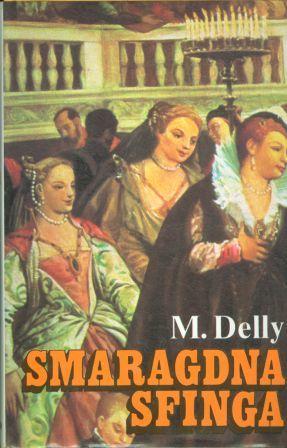 M. Delly: SMARAGDNA SFINGA