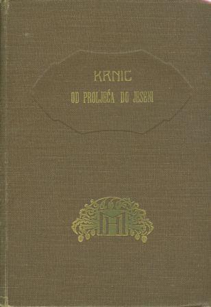 Ivan Krnic: OD PROLJEĆA DO JESENI