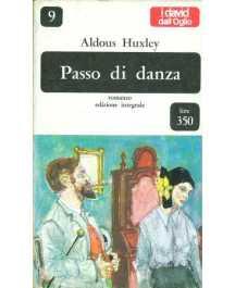 Aldous Huxley: PASSO DI DANZA