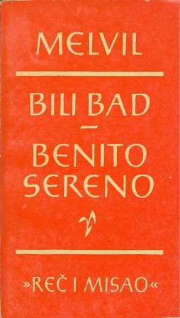 Herman Melville: BILIBAD / BENITO SERENO