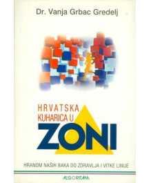 Vanja Grbac Gredelj: HRVATSKA KUHARICA U ZONI