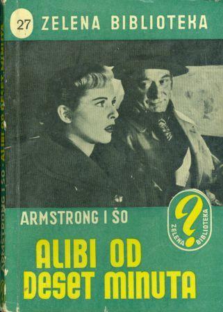 Antony Armstrong i Herbert Shaw: ALIBI OD DESET MINUTA