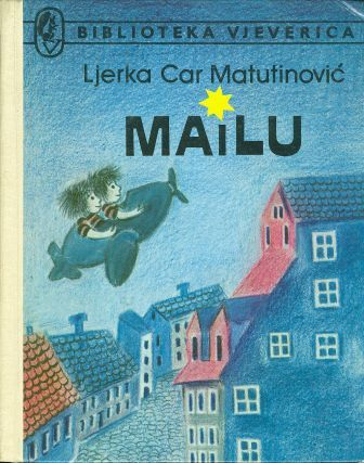 Ljerka Car Matutinović: MAILU