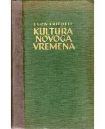 Egon Friedell: KULTURA NOVOGA VREMENA I-II