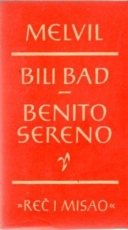Herman Melville: BILI BAD / BENITO SERENO