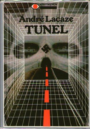 Andre Lacaze: TUNEL