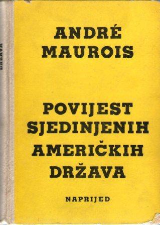 Andre Maurois: POVIJEST SJEDINJENIH AMERIČKIH DRŽAVA