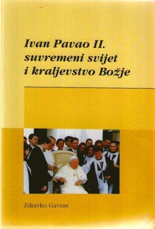Zdravko Gavran: IVAN PAVAO II.