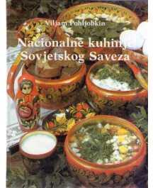 Viljam Pohljobkin: NACIONALNE KUHINJE SOVJETSKOG SAVEZA