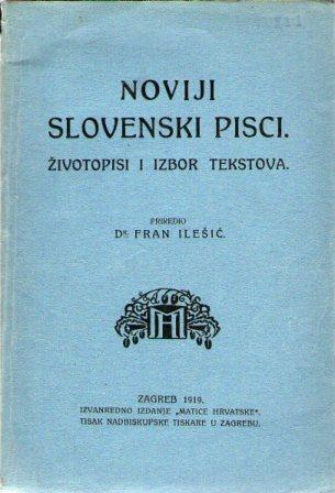 Fran Ilešić: NOVIJI SLOVENSKI PISCI