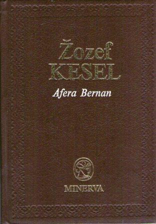 Joseph Kessel: AFERA BERNAN