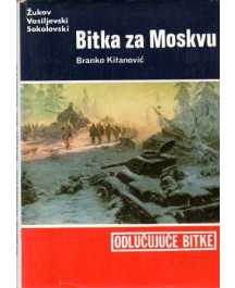 Branko Kitanović: BITKA ZA MOSKVU