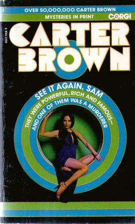 Carter Brown: SEE IT AGAIN, SAM