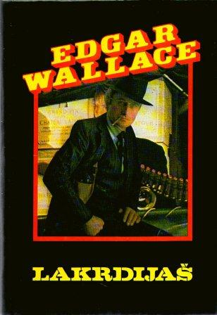 Edgar Wallace: LAKRDIJAŠ