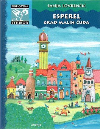 Sanja Lovrenčić: ESPEREL - GRAD MALIH ČUDA