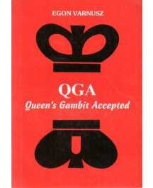 Egon Varnusz: QGA - QUEEN'S GAMBIT ACCEPTED