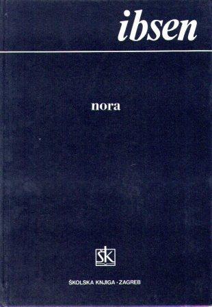 Henrik Ibsen: NORA