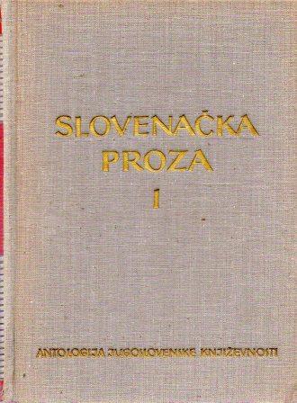 ANTOLOGIJA SLOVENAČKE PROZE I-II