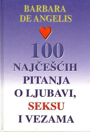 Barbara de Angelis: 100 NAJČEŠĆIH PITANJA