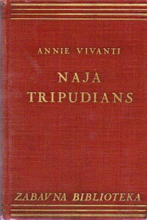 Annie Vivanti: NAJA TRIPUDIANS