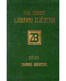 Paul Bourget: LJUBAVNO ZLOČINSTVO