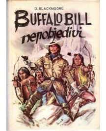 Dean Blackmoore: BUFFALO BILL, NEPOBJEDIVI