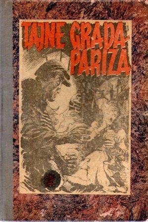 Eugene Sue: TAJNE GRADA PARIZA