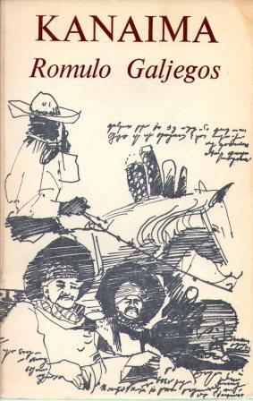 Romulo Gallegos: KANAIMA