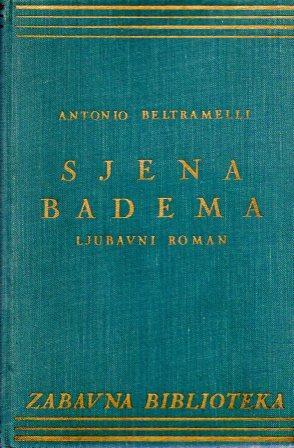 Antonio Beltramelli: SJENA BADEMA