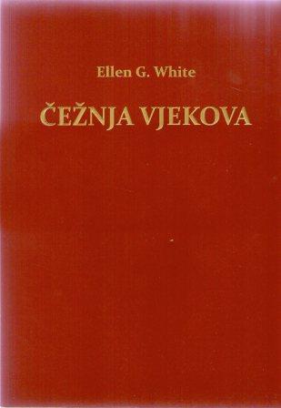 Ellen G. White: ČEŽNJA VJEKOVA