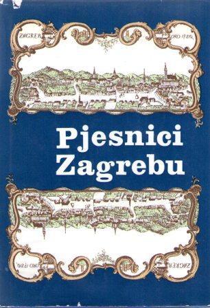 PJESNICI ZAGREBU