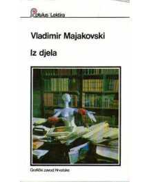 Vladimir Majakovski: IZ DJELA