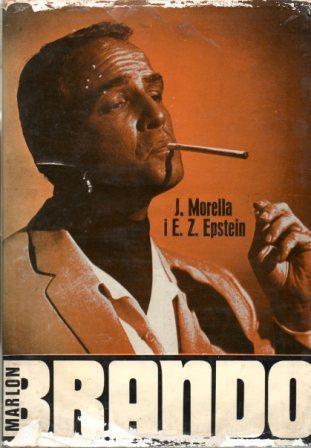 Joe Morella i Edward Z. Epstein: MARLON BRANDO