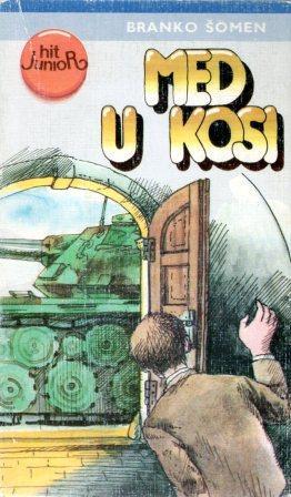 Branko Šomen: MED U KOSI