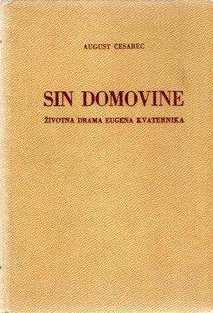 August Cesarec Sin Domovine Ognjiste Hrvatska Knjizara