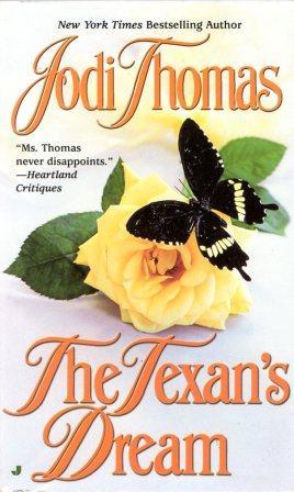Jodi Thomas: THE TEXAN'S DREAM
