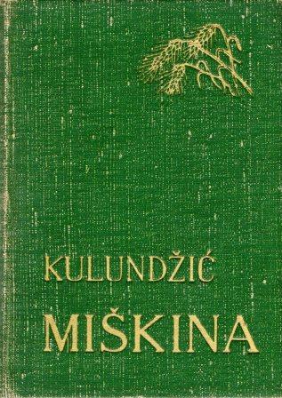 Zvonimir Kulundžić: MIŠKINA
