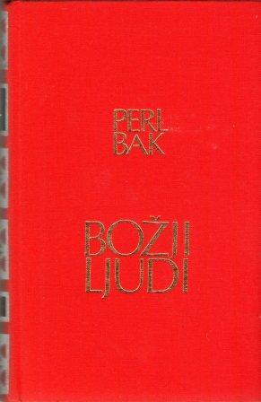 Pearl Buck: BOŽJI LJUDI