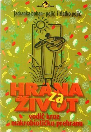 Jadranka Boban Pejić i Zlatko Pejić: HRANA ZA ŽIVOT