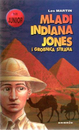 Les Martin: MLADI INDIANA JONES I GROBNICA STRAHA