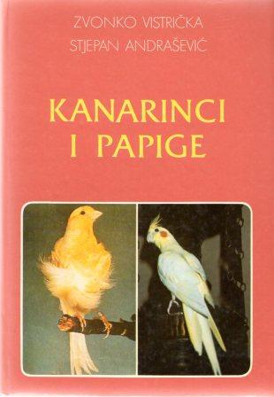 Zvonko Vistrička i Stjepan Andrašević: KANARINCI I PAPIGE