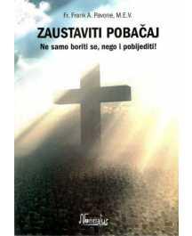 Frank A. Pavone: ZAUSTAVITI POBAČAJ