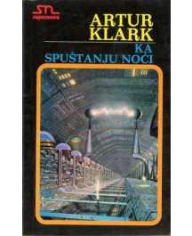 Arthur C. Clarke: KA SPUŠTANJU NOĆI